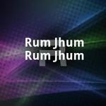 Rum Jhum Rum Jhum
