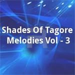 shades of tagore melodies v...