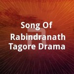 song of rabindranath tagore drama