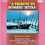 A Tribute To Sombhu Mitra