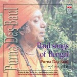 Baul Songs Of Bengal - Purnadas Baul