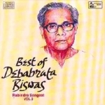 Best Of Debabrata Biswas - Vol 3