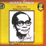 Songs Of Rabindranath Debabrata Biswas