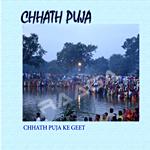 Chhath Puja Ke Geet