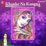 Khanke Na Kangna