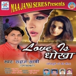Love Is Dhoka