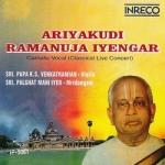 Ariyakudi Ramanuja Iyengar - Vol 1