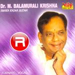 Swara Ragha Sudha (M. Balamuralikrishna) - Vol 1