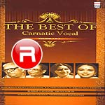 the best of carnatic vocal - vol 1