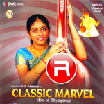 classic marvel - 1 hits of thyagaraja