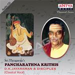 sri thayagarajas - pancharathna krithis (dk. jayaraman)