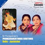 Sri Thayagarajas - Pancharathna Krithis (Radha Jayalakshmi)
