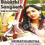 Bhakthi Sangeeth - Live In Concert On Janmashtami