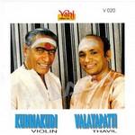 Kunnakudi Vaidyanathan (Violin) & Valayapatti (Thavil)