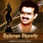Carnatic Classical Vocal By Rajkumar Bharathi