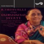 r. vedavalli sings guruguho...