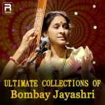 Ultimate Collections Of Bombay Jayashri