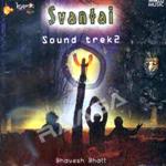 Svantai Sound Trek 2 - Bhavesh Bhatt