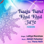 Baaju Band Khul Khul Jaye