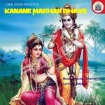 Kanane Makhan Bhave