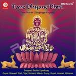 Tane Dhyane Dhru