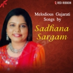 Melodious Gujarati Songs By Sadhana Sargam