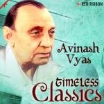 Avinash Vyas - Timeless Classics