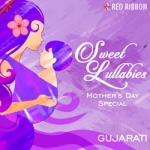 Sweet Lullabies - Mothers Day Special