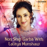 Non Stop Garba With Lalitya Munshaw