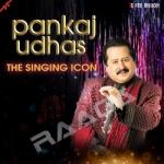 Pankaj Udhas - The Singing Icon