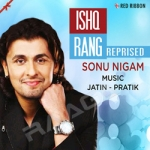 Ishq Rang Reprised
