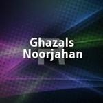 Ghazals - Noorjahan