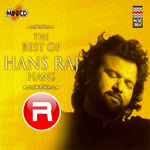 The Best Of Hans Raj Hans