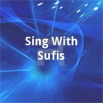 Sing With Sufis