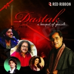 Dastak - A Bouquet Of Ghazals