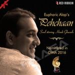 Euphoric Alap's Pehchaan