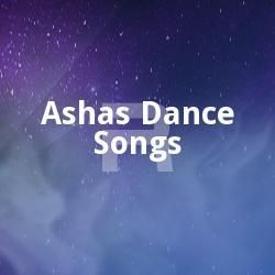 Asha's Dance Songs