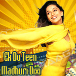 Ek Do Teen Madhuri Dixit