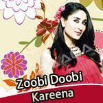 Zoobi Doobi Kareena