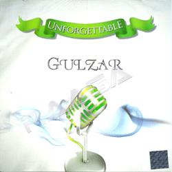 Unforgettable Gulzar