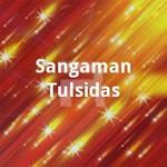 Sangaman - Tulsidas