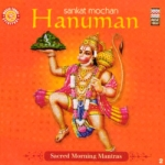 Sacred Morning Mantras - Sankatmochan Hanuman