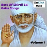 Best Of Shirdi Sai Baba - Vol 1