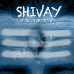 shivay - signature trance