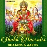 Shubh Navratri - Bhajans & Aartis