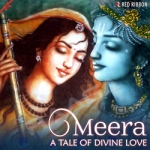 meera - a tale of divine love