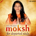 moksh - for departed souls