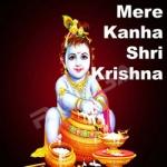 Mere Kanha Shri Krishna