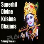 Superhit Divine Krishna Bhajans