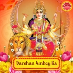 Darshan Ambey Ka